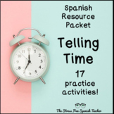 Telling TIME in Spanish PACKET of 17 activities!  La Hora, El Reloj, Los Numeros