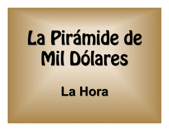 Spanish Telling Time $1000 Pyramid Game