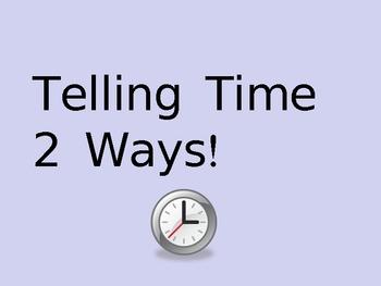 Telling Time 2 Ways