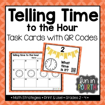 Telling Time: Time to the Hour Task Cards with and without