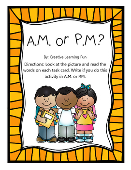 Telling Time - A.M. or P.M. Sort