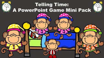 Telling Time:  A PowerPoint Game Mini Pack