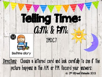 Telling Time: AM and PM center with answer key!