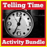 Telling Time Activities Bundle