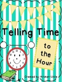 Telling Time to the Hour Activity Pack and Book