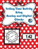 Telling Time Activity Using Analog and Digital Clocks TEK 2.9 G