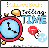 Telling Time Adapted Books ( Level 1 and Level 2 )
