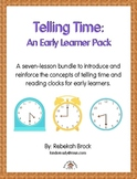 Telling Time: An Early Learner Pack to Introduce and Teach Clocks and Time