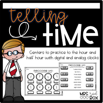 Telling Time with Analog and Digital Clocks 1.MD.B.3 Common Core