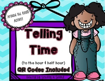 Telling Time Around the Room with QR Codes (Hour/Half Hour)