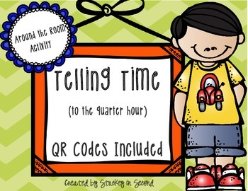 Telling Time Around the Room with QR Codes (Quarter Hour