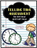 1st Grade: Telling Time Assessment to the Hour and Half Hour