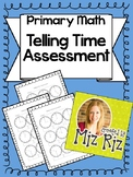 Telling Time Assessment {Primary Math!}