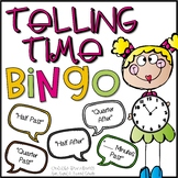 Telling Time BINGO (Half past, Quarter after, __ Minutes after)