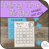 Telling Time Bingo (To the nearest half hour & hour)