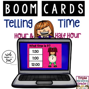 Telling Time Boom Cards - Hour and Half Hour