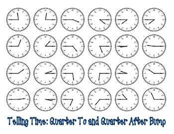 Telling Time Bump to the Quarter Hour
