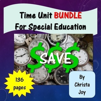 Telling Time Bundle for Special Education