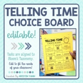 Telling Time Choice Board - 2nd Grade, Editable