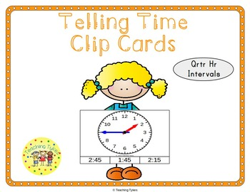 Telling Time Quarter Hour Clip Cards