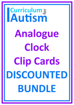 Telling Time Clock Clip Cards BUNDLE Autism Life Skills Special Education