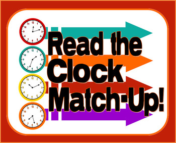 Telling Time - Clock Match-Up Game