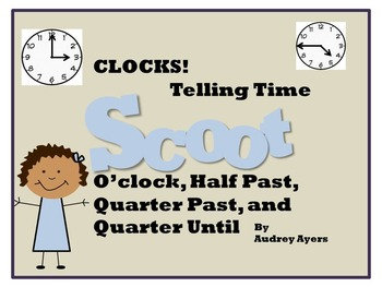 Telling Time, Clocks, Quarter Past, Quarter Until, Half Pa