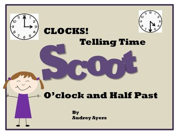 Telling Time, Clocks, Scoot Game, Half Past, O'clock, Scoot Game