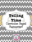 Telling Time Curriculum Based Assessment