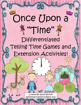 Telling Time Differentiated Small Group Games and Extension Activities!
