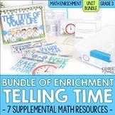 Telling Time & Elapsed Time Enrichment | Third Grade Math