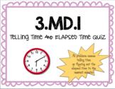 Telling Time & Elapsed Time Quiz