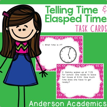 Telling Time & Elapsed Time Task Cards {3.MD.1}