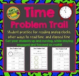 Telling Time, Elasped Time, Analog Clocks, and Reading Time Problem Trail