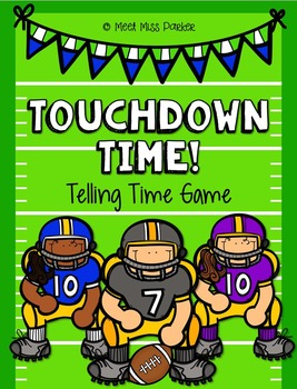 Telling Time Football Game!!! - COMMON CORE ALIGNED