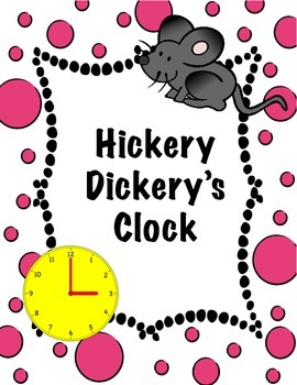 Telling Time Game- Hickery Dickery's Clock