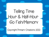 Telling Time Hour and Half-Hour Go Fish/Memory