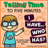 Telling Time to Five Minutes {I Have...Who Has?}