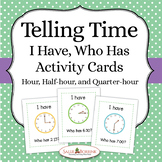 """Telling Time """"I Have Who Has"""""""