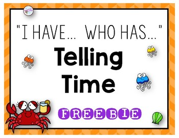 """Telling Time """"I have, Who has"""" Game"""
