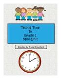 Telling Time In Grade 1 Mini-Unit