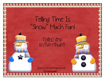 """Telling Time Is """"Snow"""" Much Fun Scoot (Time to five minutes)"""