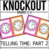Telling Time Game [Knockout 2nd, 3rd, 4th Grade]