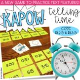 Telling Time Kapow - Math Game / Center Common Core