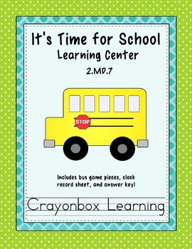 Telling Time Learning Center - Back to School - Common Core Aligned