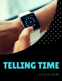 Telling Time Lesson Plan for Spanish 1