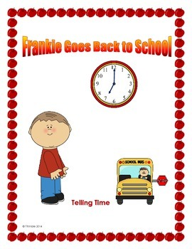 Telling Time Lesson, Story, Activities and Game