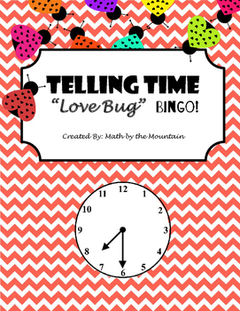 """Telling Time """"Love Bug"""" BINGO!"""