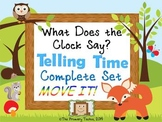 Telling Time MOVE IT! Complete Set - What Does the Clock Say?