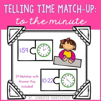 Telling Time Match-Up: Time to the Minute